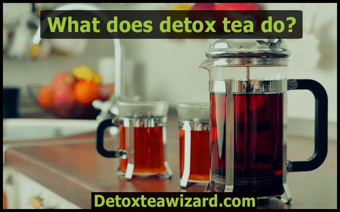 What does detox tea do