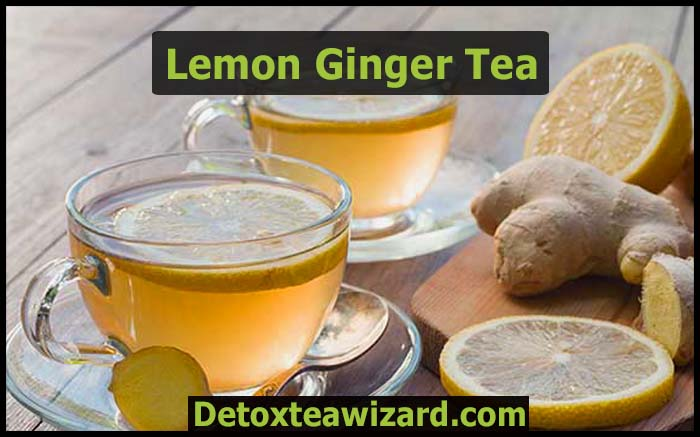 lemon ginger detox tea recipe for weight loss