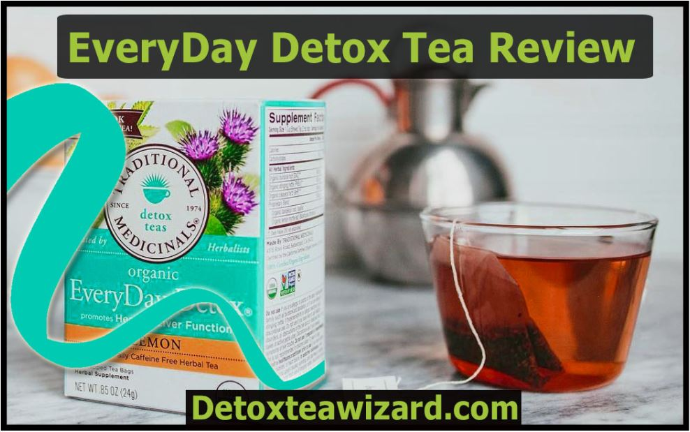 Everyday detox tea reviews by detoxteawizard.com
