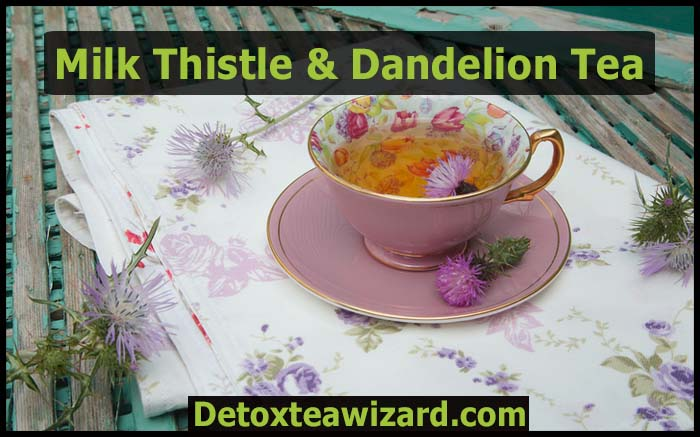 milk thistle and dandelion tea