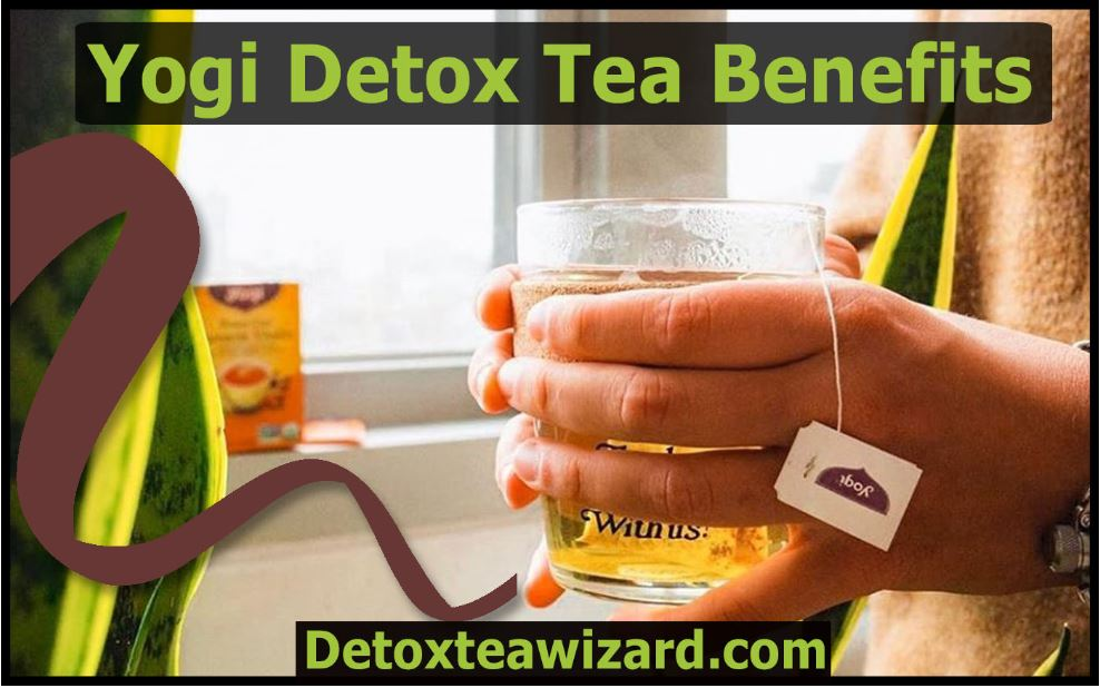 yogi detox tea benefits by detoxteawizard.com