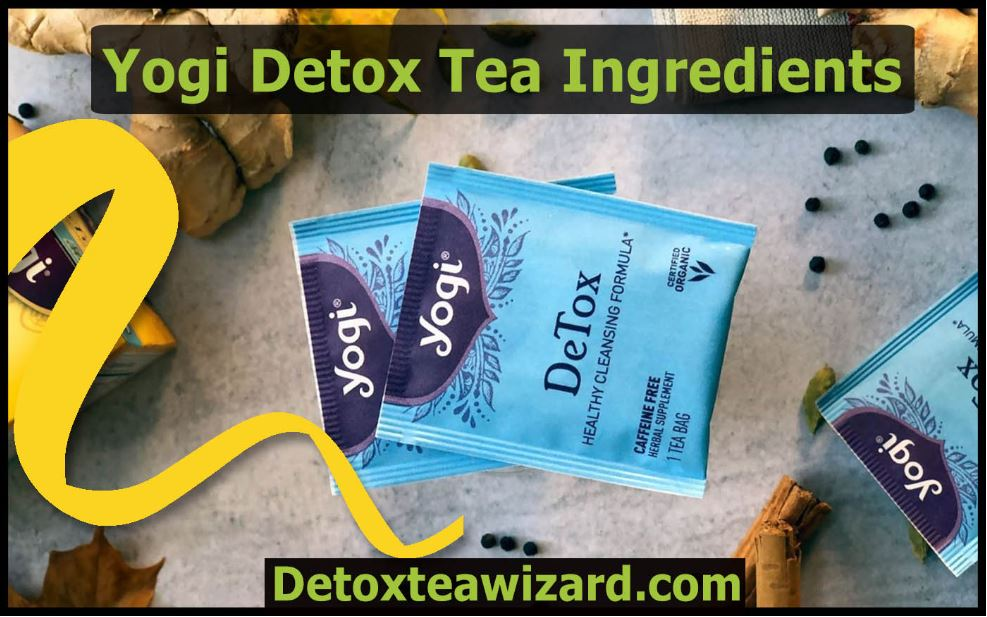 yogi detox tea ingredients by detoxteawizard.com