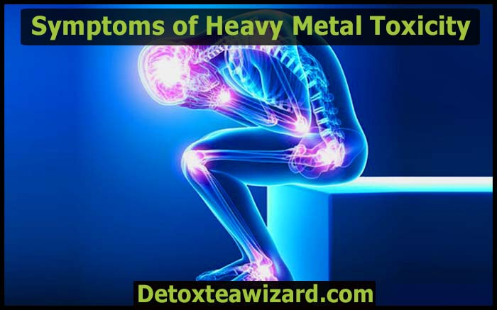 symptoms of heavy metal toxicity