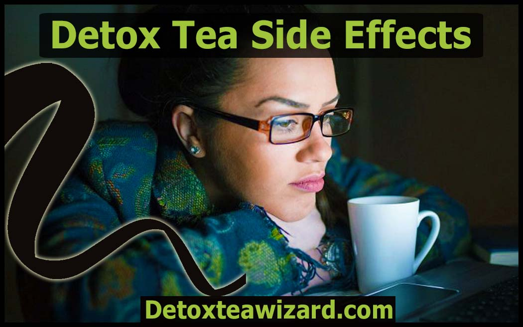 Detox Tea Side Effects by detoxteawizard