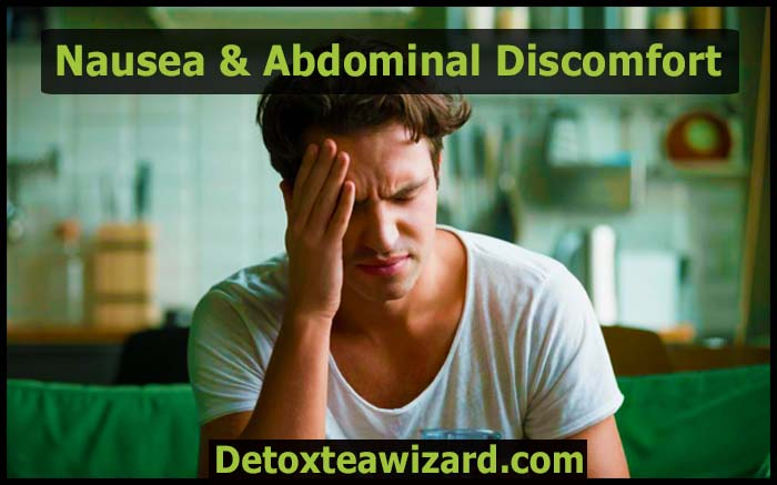 detox tea side effects nausea and abdominal discomfort