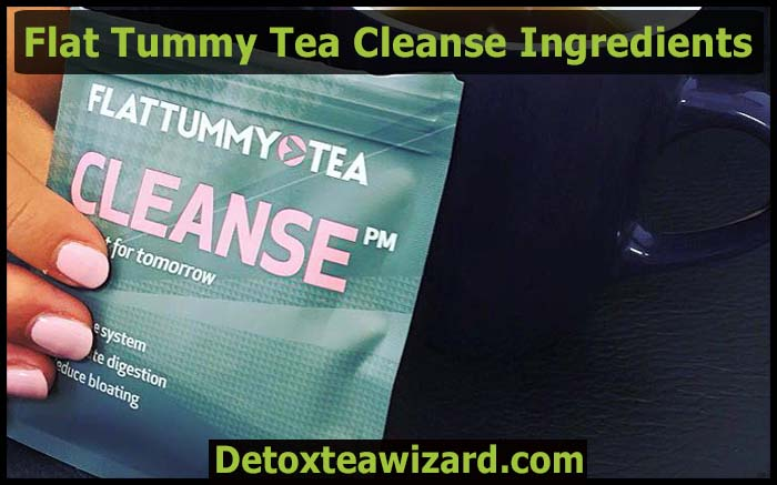 flat tummy tea cleanse ingredients