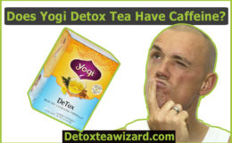 Does yogi detox tea have caffeine? Find out About All Detox Flavors