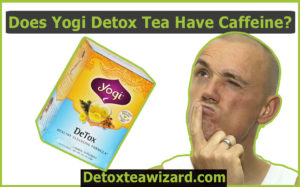 Does yogi detox tea have caffeine by detoxteawizard