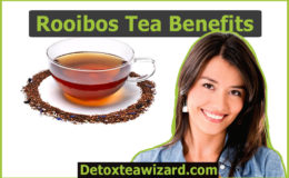 Rooibos Tea Benefits – Also known As Red Tea Benefits