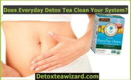 Does Everyday Detox Tea Clean Your System? What Experts Say About it?