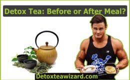 Should You Drink the Detox Tea Before or After Eating?