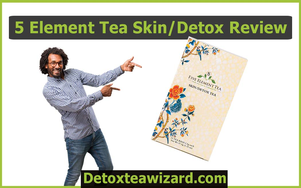 5 Element Tea Skin and detox review