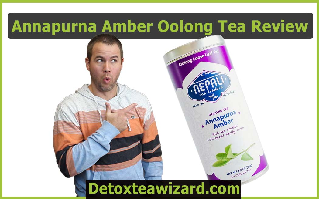 Annapurna Amber Oolong Tea Review by detoxteawizard